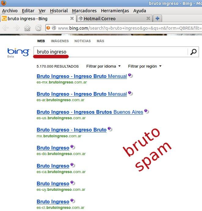 bruto ingreso spam en bing